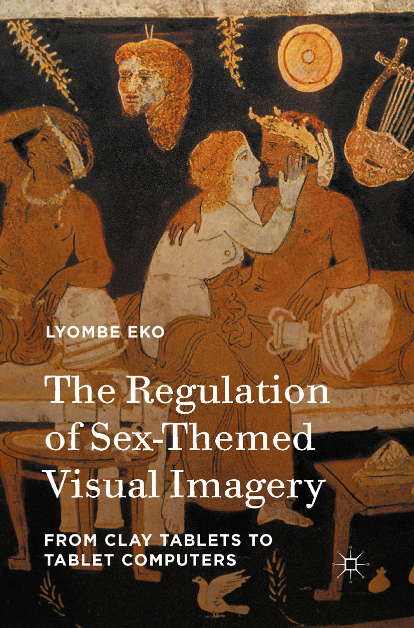 Eko, Lyombe - The Regulation of Sex-Themed Visual Imagery, ebook