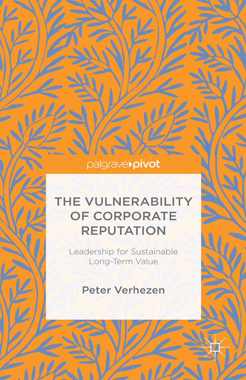 Verhezen, Peter - The Vulnerability of Corporate Reputation: Leadership for Sustainable Long-Term Value, ebook