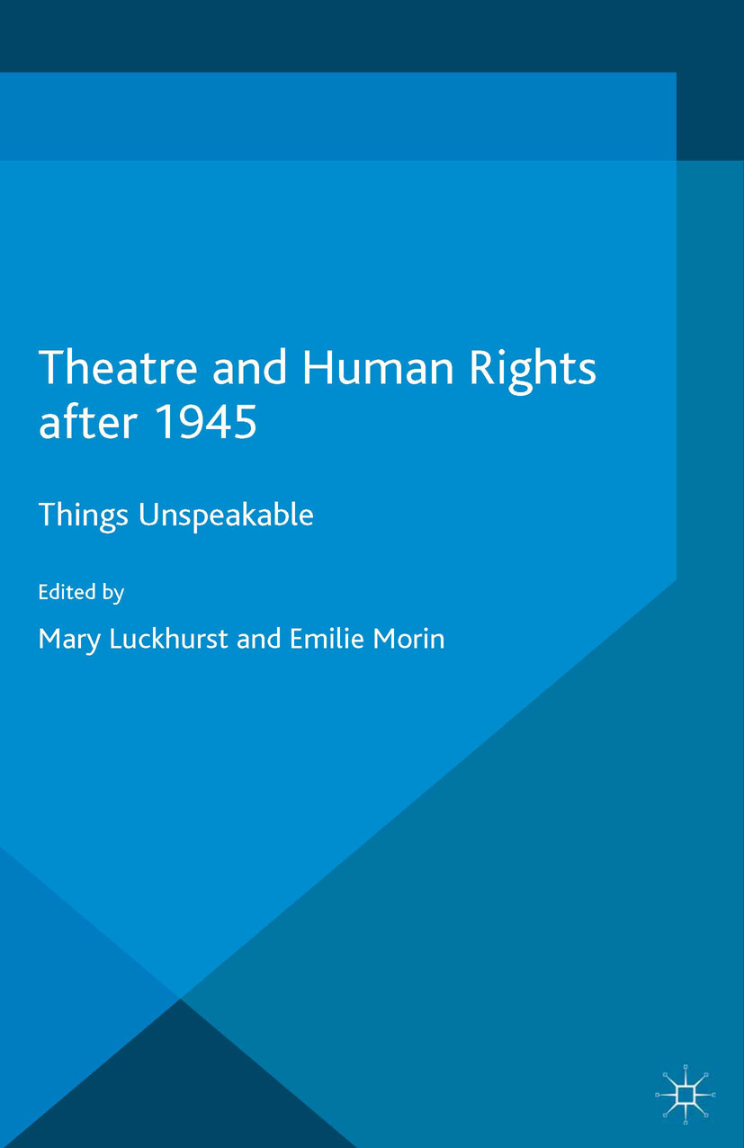 Luckhurst, Mary - Theatre and Human Rights after 1945, ebook