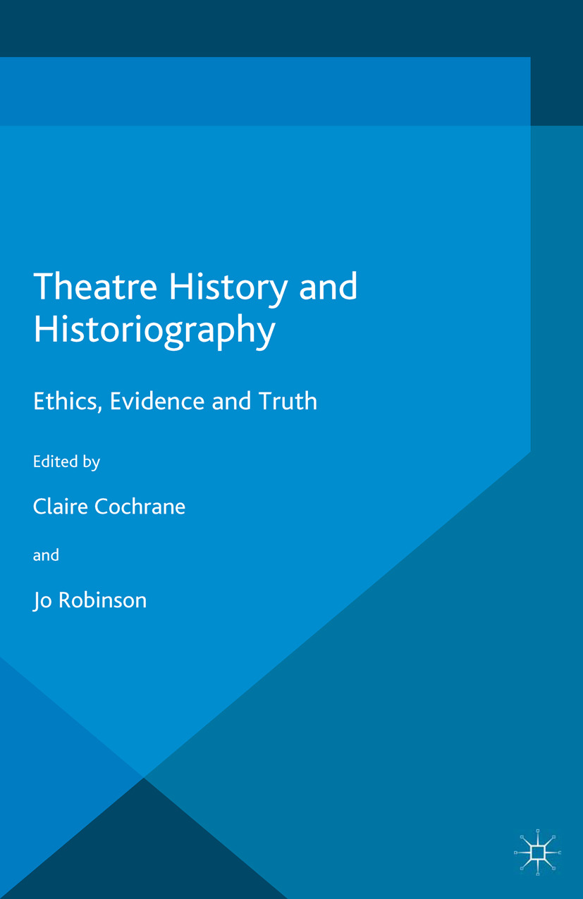 Cochrane, Claire - Theatre History and Historiography, ebook