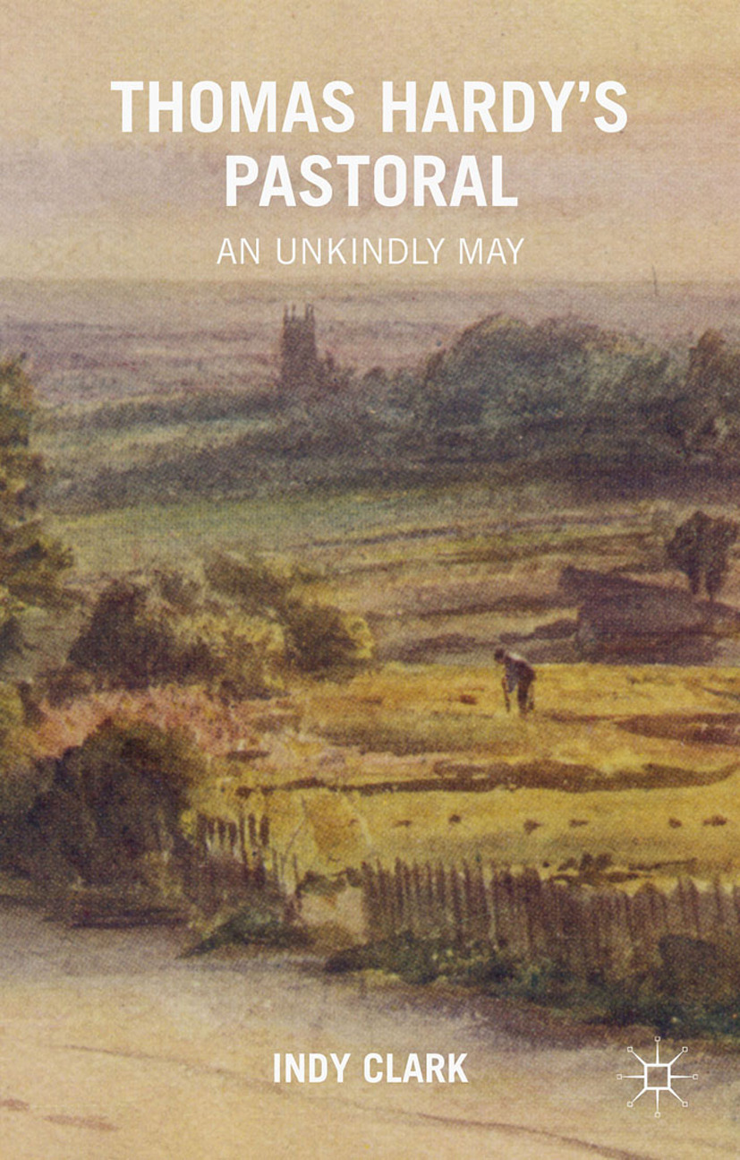 Clark, Indy - Thomas Hardy's Pastoral, ebook