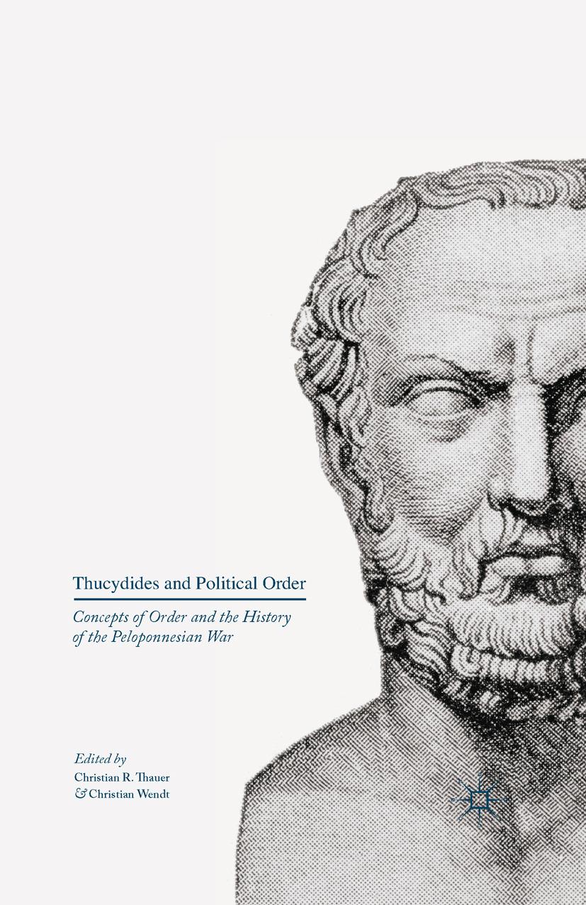 Thauer, Christian R. - Thucydides and Political Order, e-bok