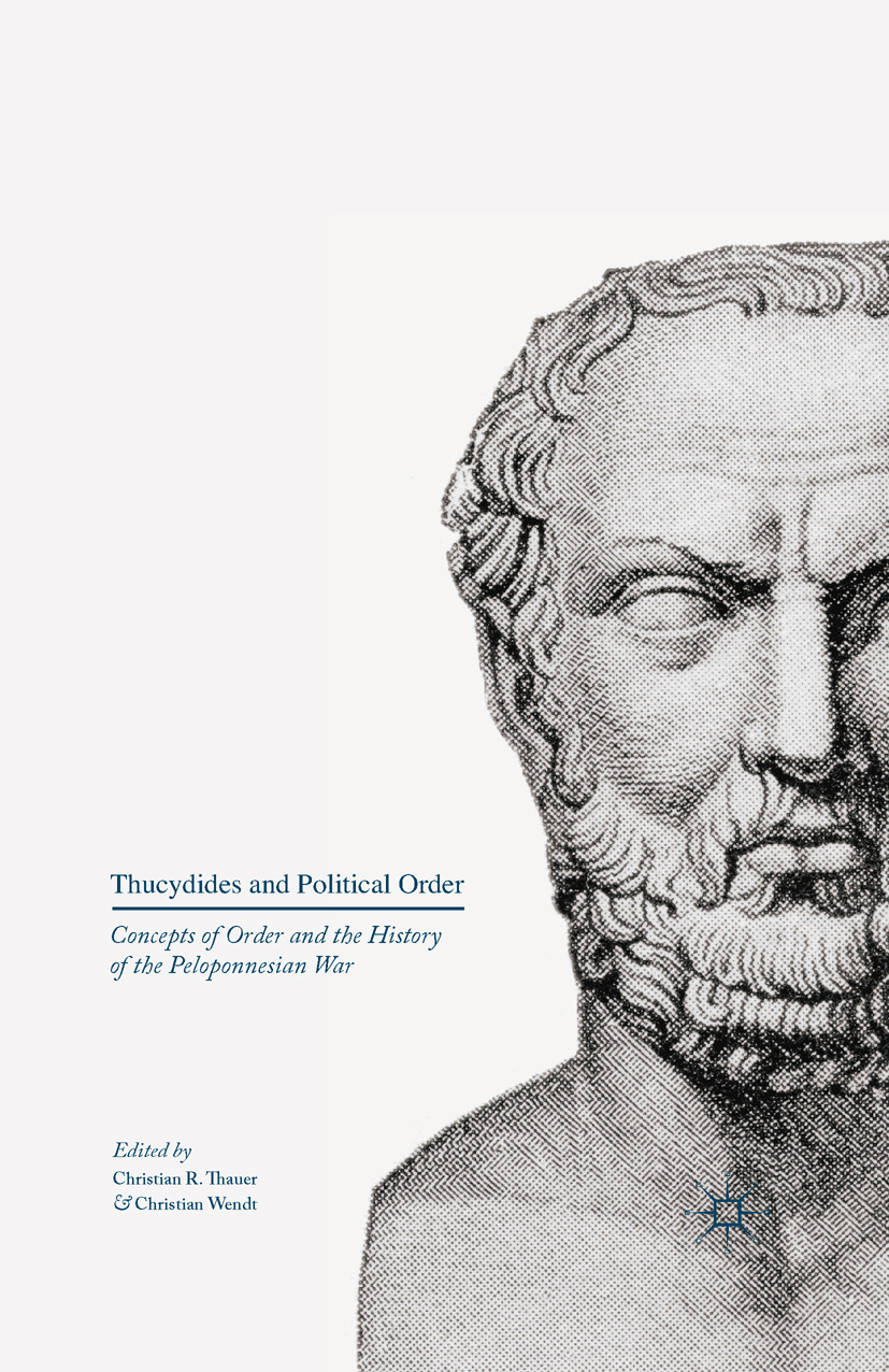 Thauer, Christian R. - Thucydides and Political Order, ebook