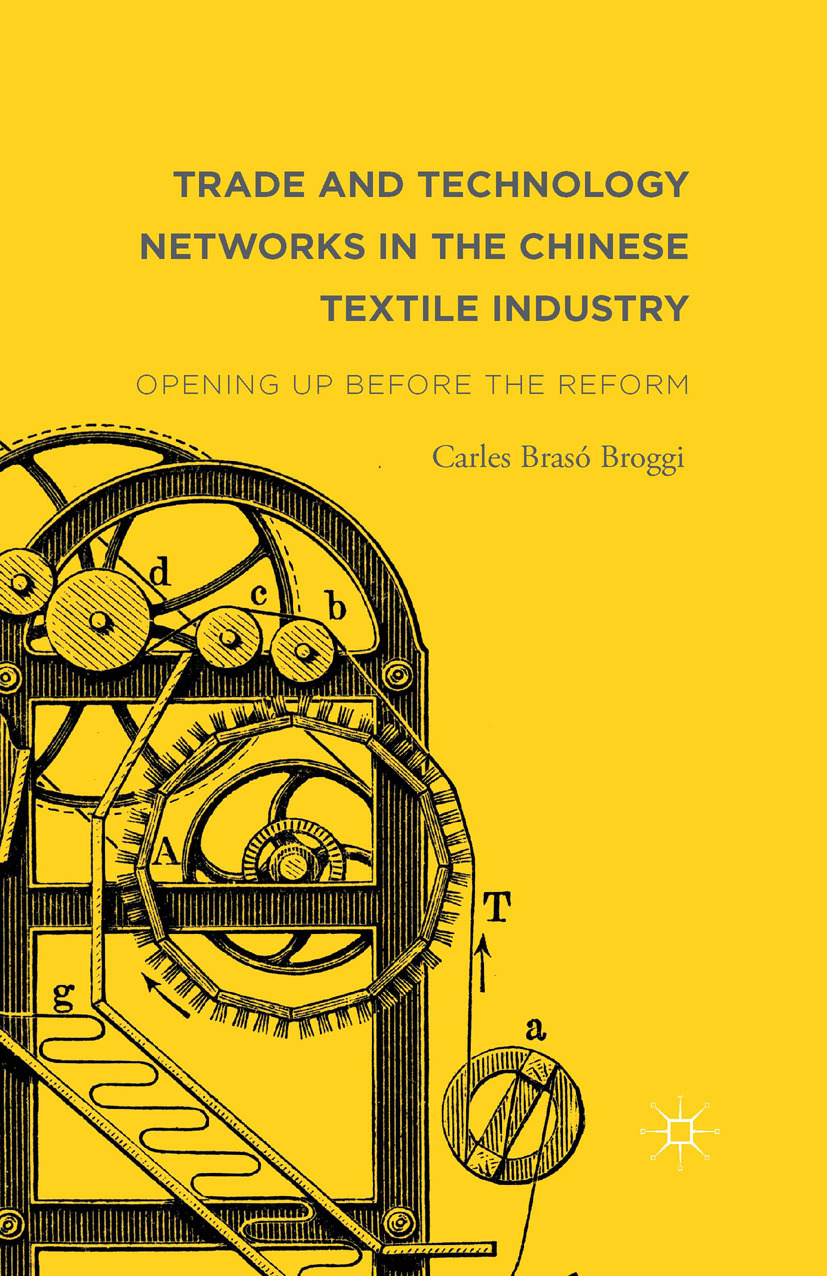 Broggi, Carles Brasó - Trade and Technology Networks in the Chinese Textile Industry, ebook