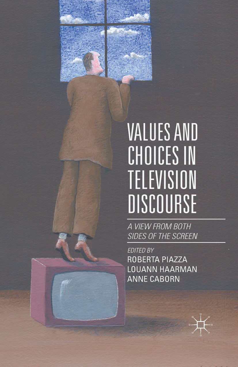 Caborn, Anne - Values and Choices in Television Discourse, ebook