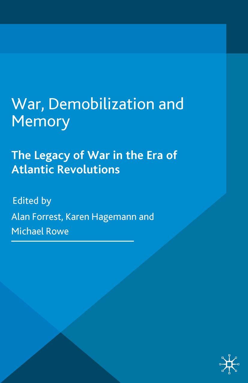 Forrest, Alan - War, Demobilization and Memory, ebook