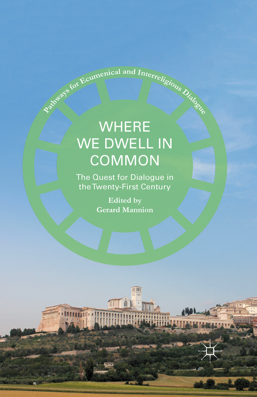 Mannion, Gerard - Where We Dwell in Common, ebook