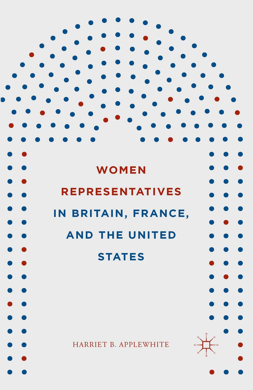 Applewhite, Harriet B. - Women Representatives in Britain, France, and the United States, ebook
