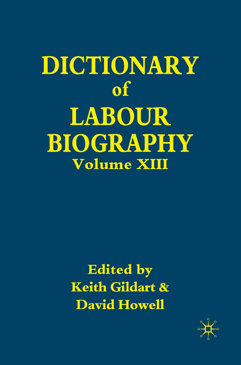 Gildart, Keith - Dictionary of Labour Biography, ebook