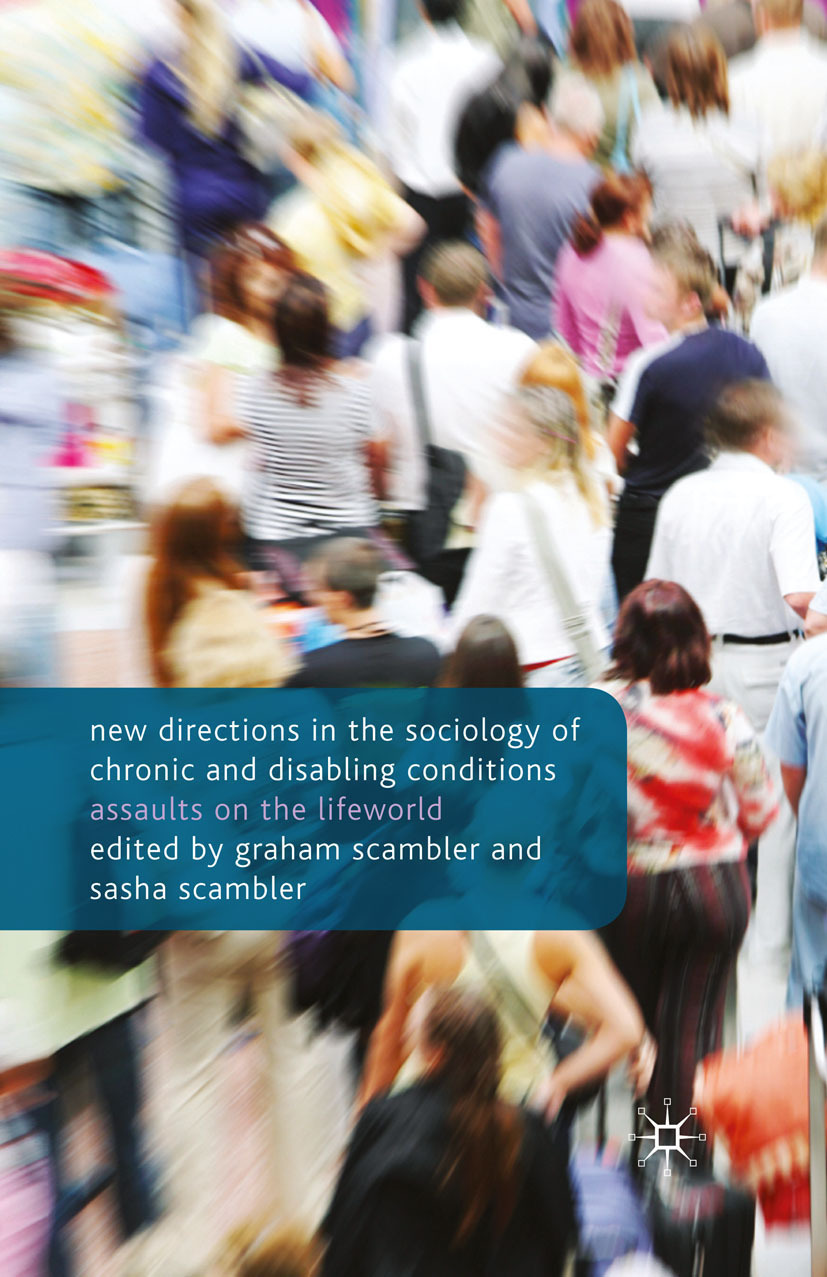 Scambler, Graham - New Directions in the Sociology of Chronic and Disabling Conditions, ebook