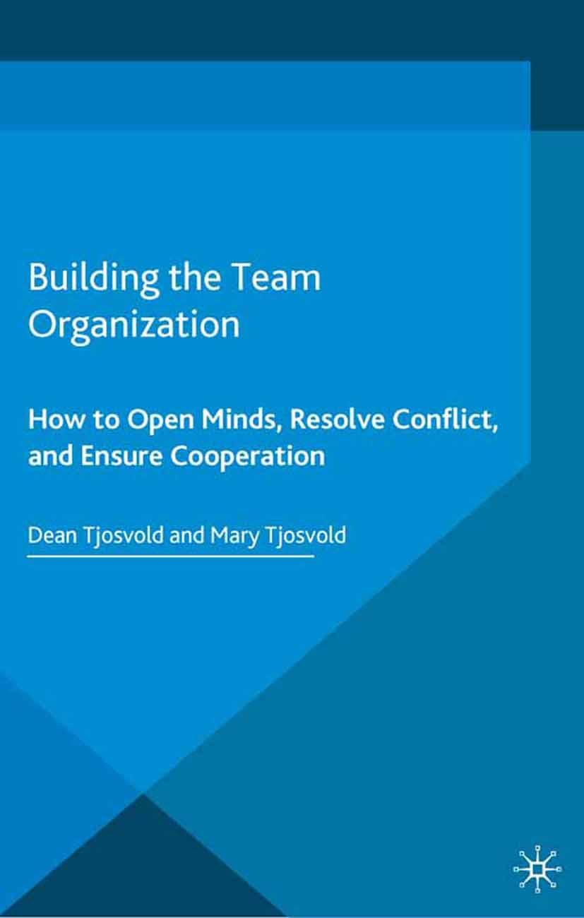 Tjosvold, Dean - Building the Team Organization, ebook