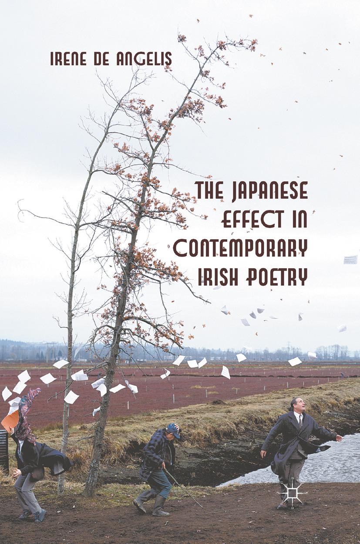 Angelis, Irene - The Japanese Effect in Contemporary Irish Poetry, ebook