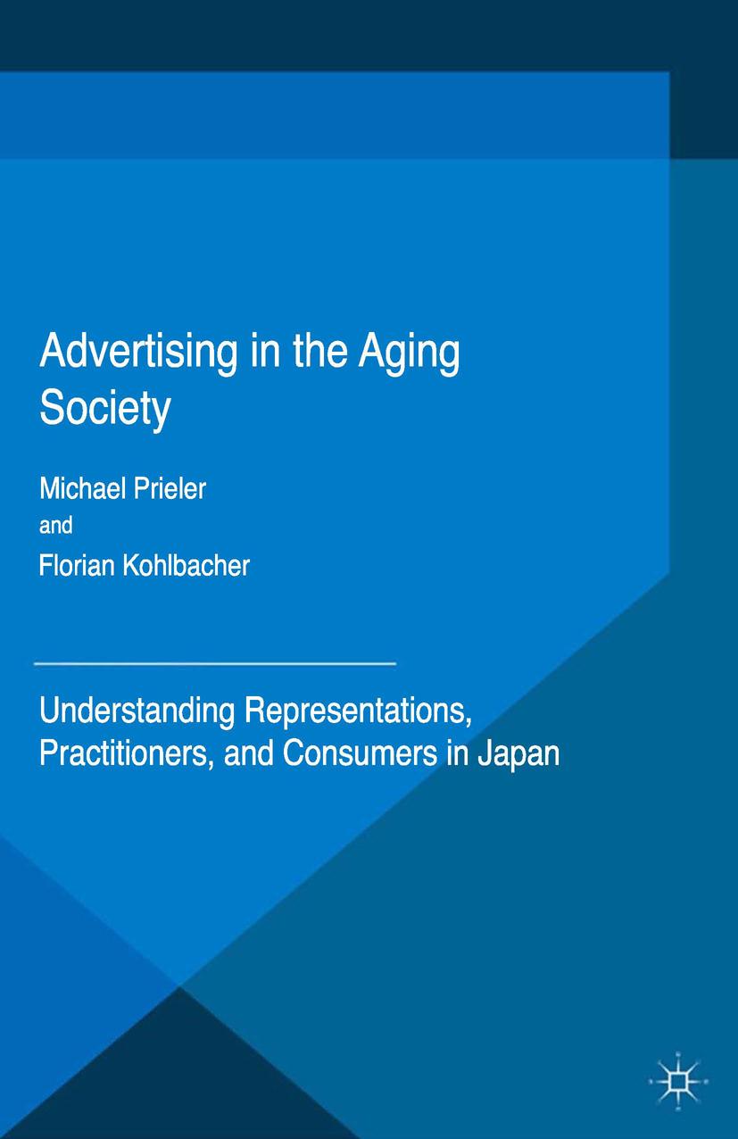 Kohlbacher, Florian - Advertising in the Aging Society, ebook