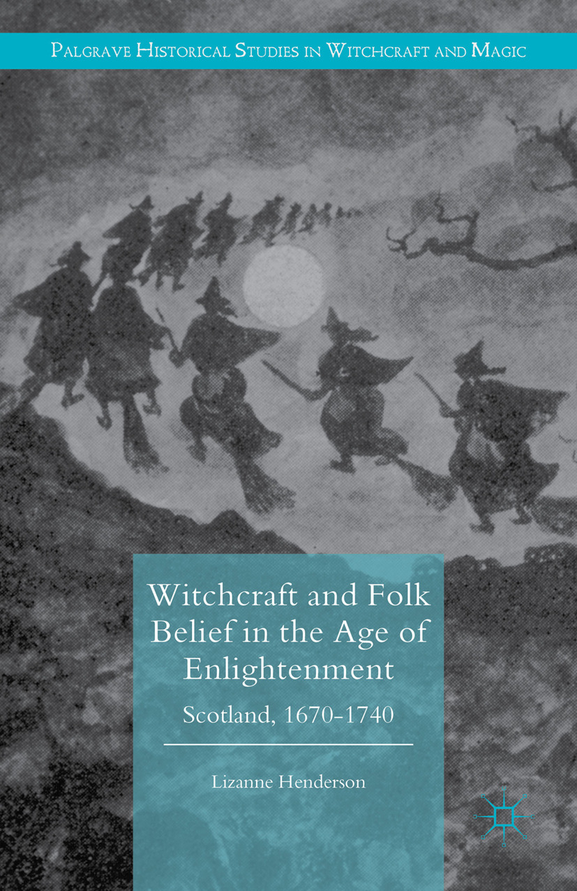 Henderson, Lizanne - Witchcraft and Folk Belief in the Age of Enlightenment, ebook