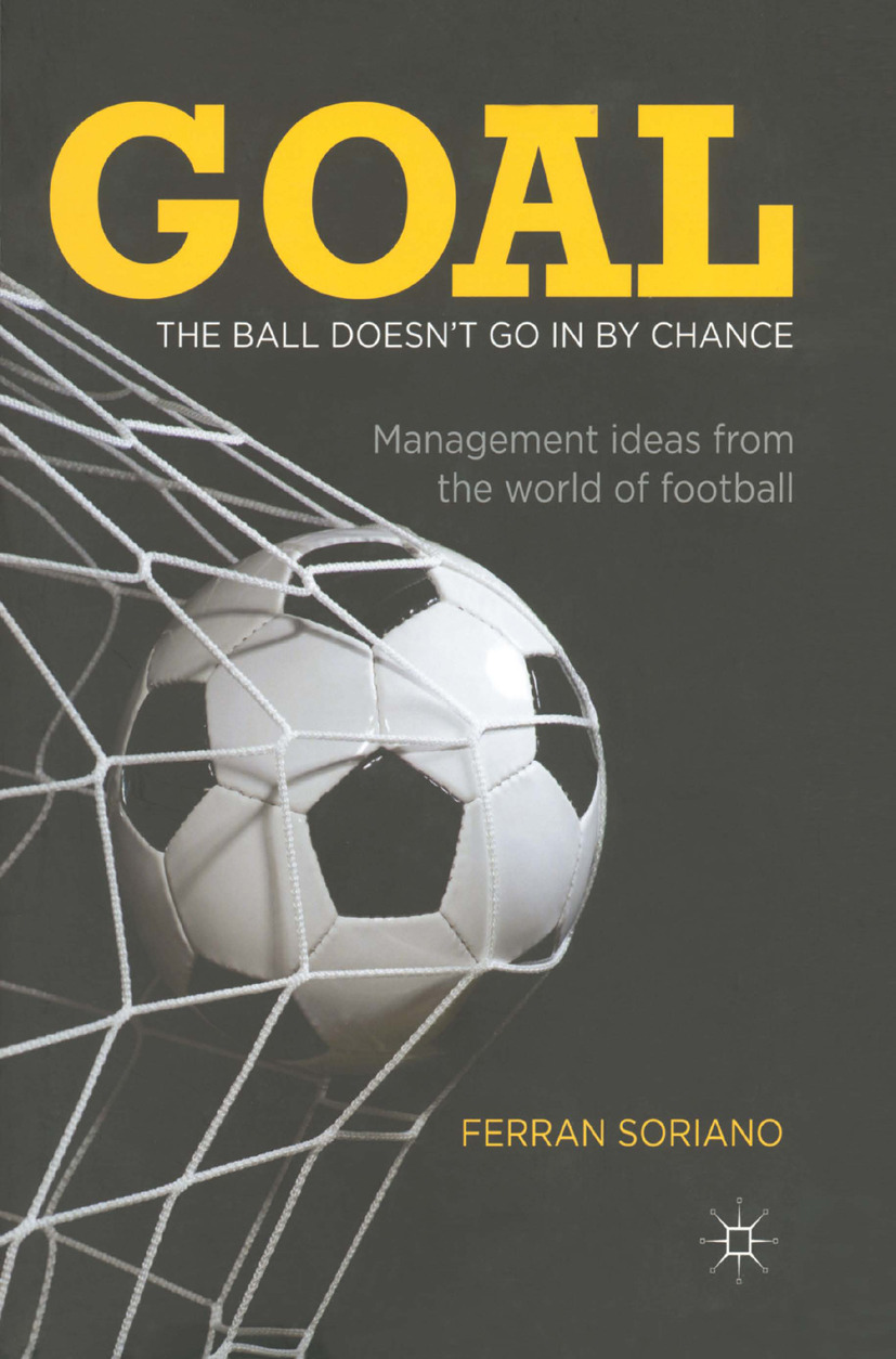 Soriano, Ferran - Goal: The ball doesn't go in by chance, ebook