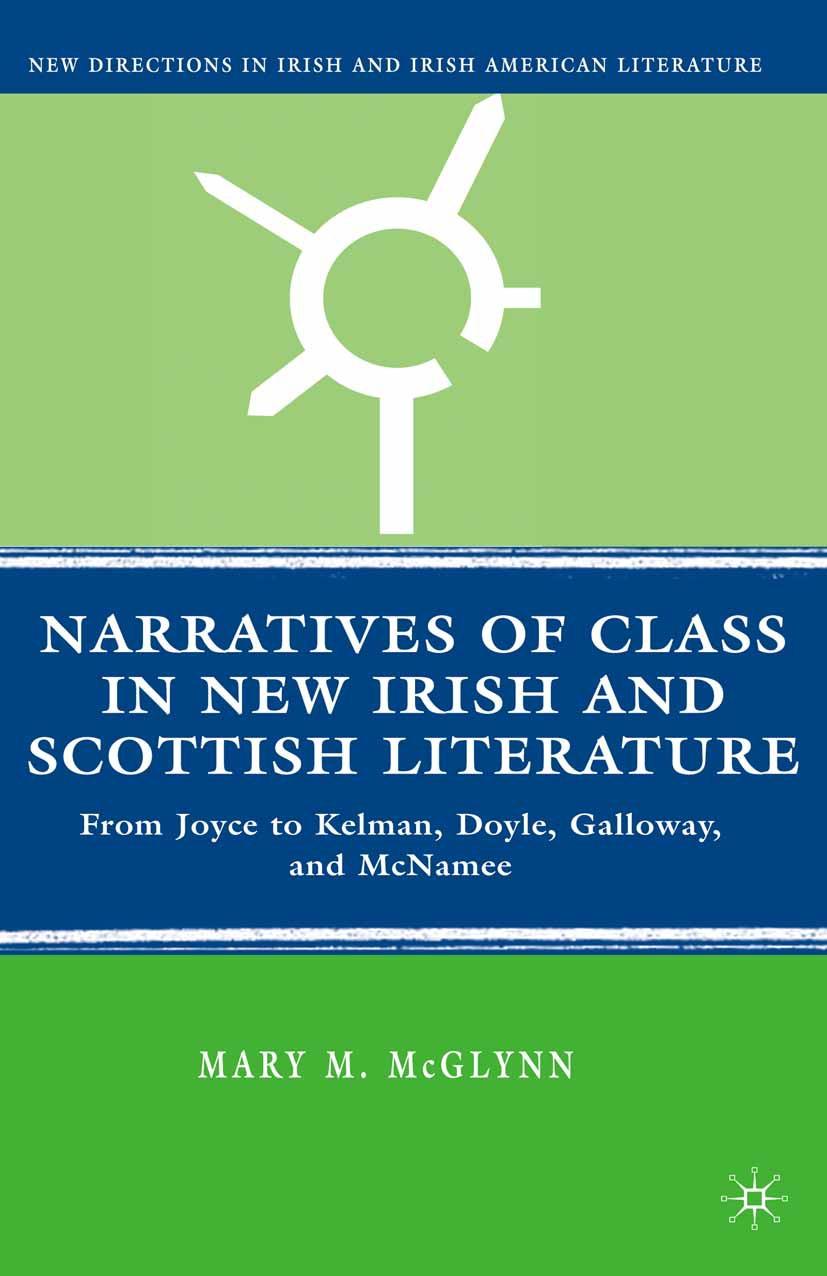 McGlynn, Mary M. - Narratives of Class in New Irish and Scottish Literature, e-kirja