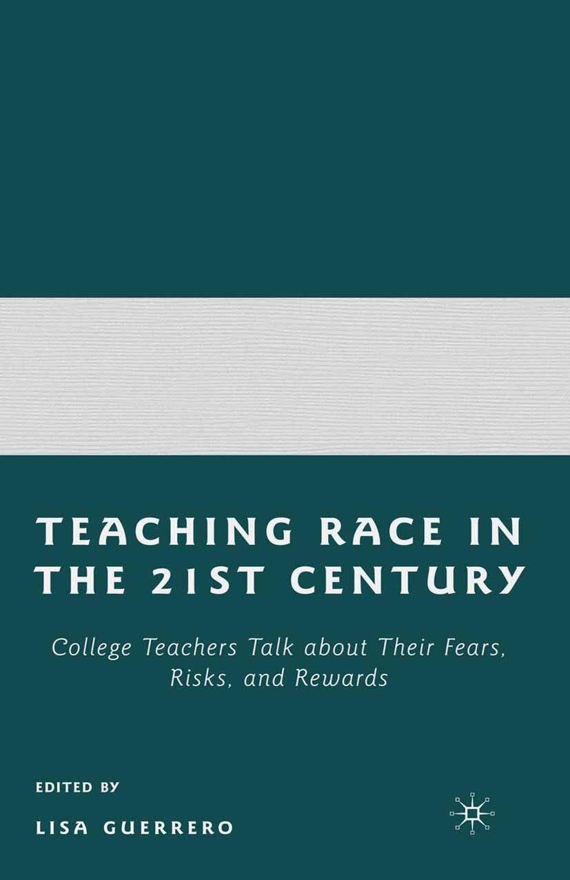 Guerrero, Lisa - Teaching Race in the Twenty-First Century, ebook