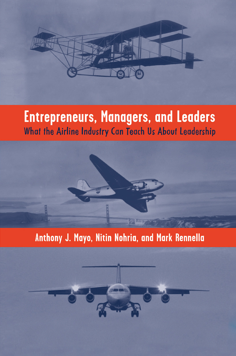 Mayo, Anthony J. - Entrepreneurs, Managers, and Leaders, ebook