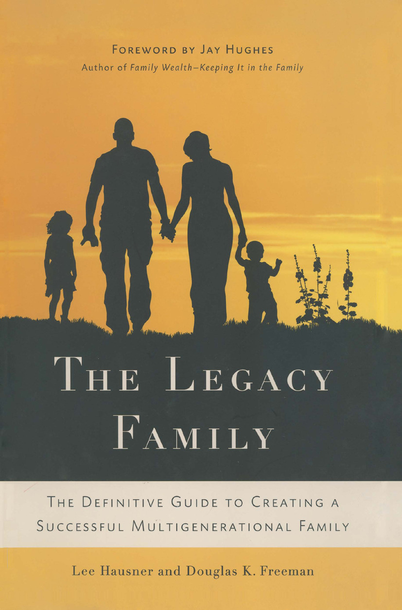 Freeman, Douglas K. - The Legacy Family, ebook