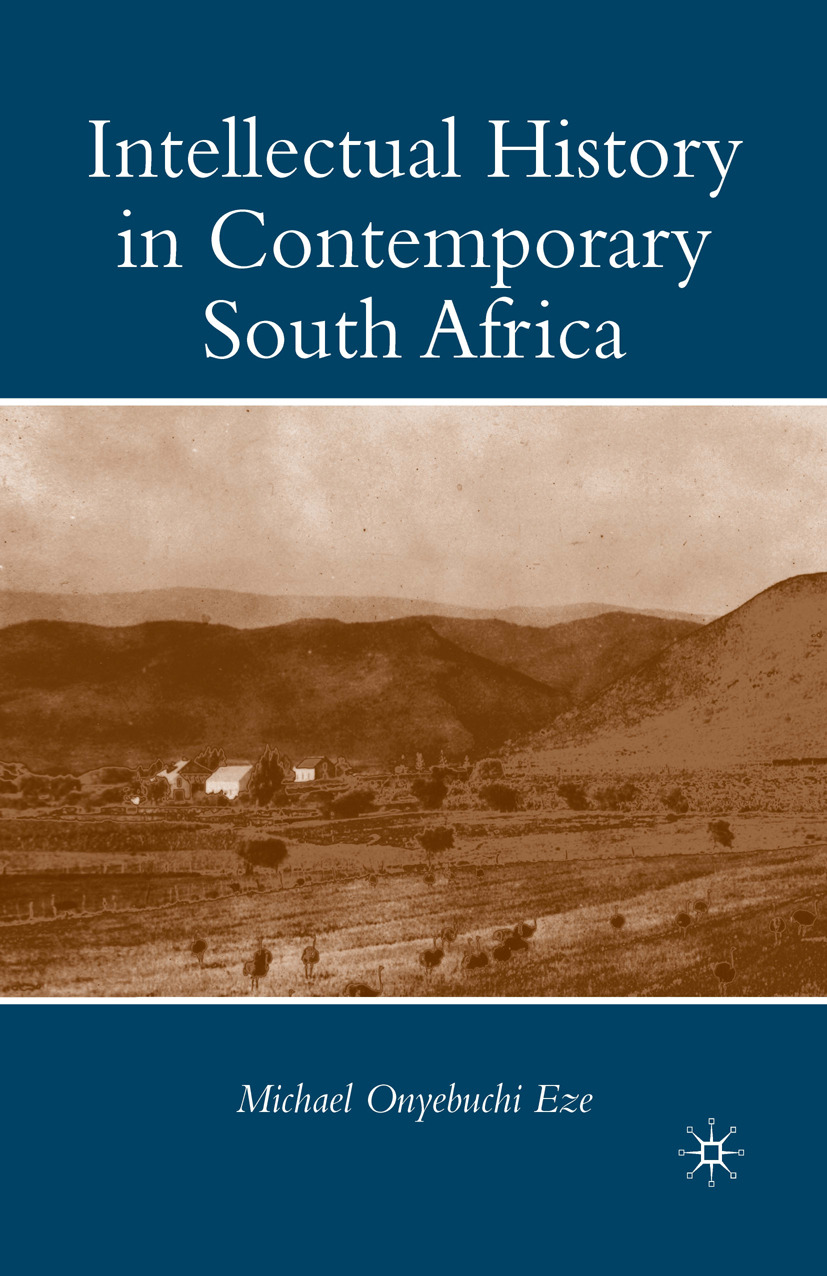 Eze, Michael Onyebuchi - Intellectual History in Contemporary South Africa, ebook