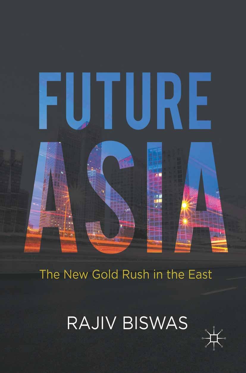 Biswas, Rajiv - Future Asia, ebook