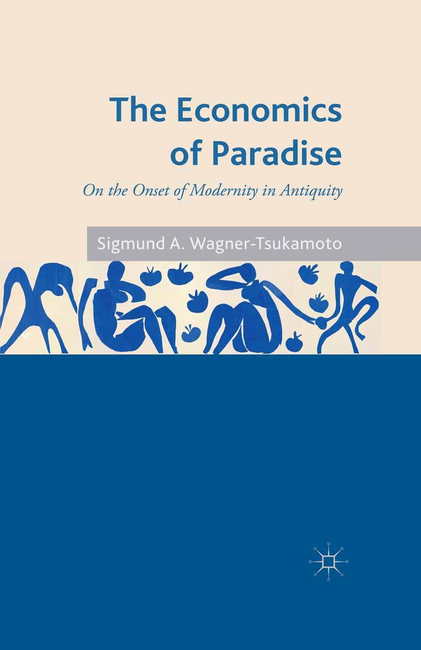 Wagner-Tsukamoto, Sigmund A. - The Economics of Paradise, ebook