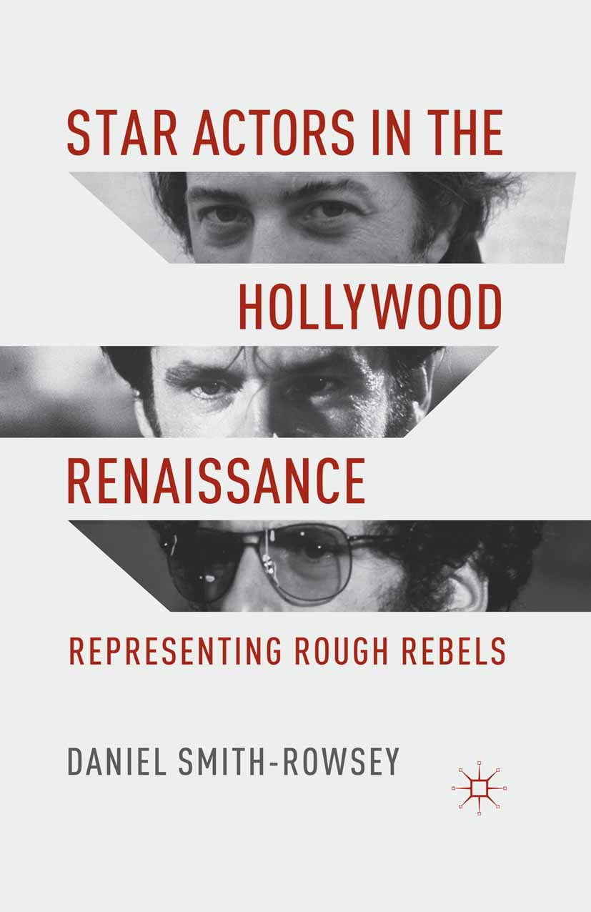 Smith-Rowsey, Daniel - Star Actors in the Hollywood Renaissance, ebook