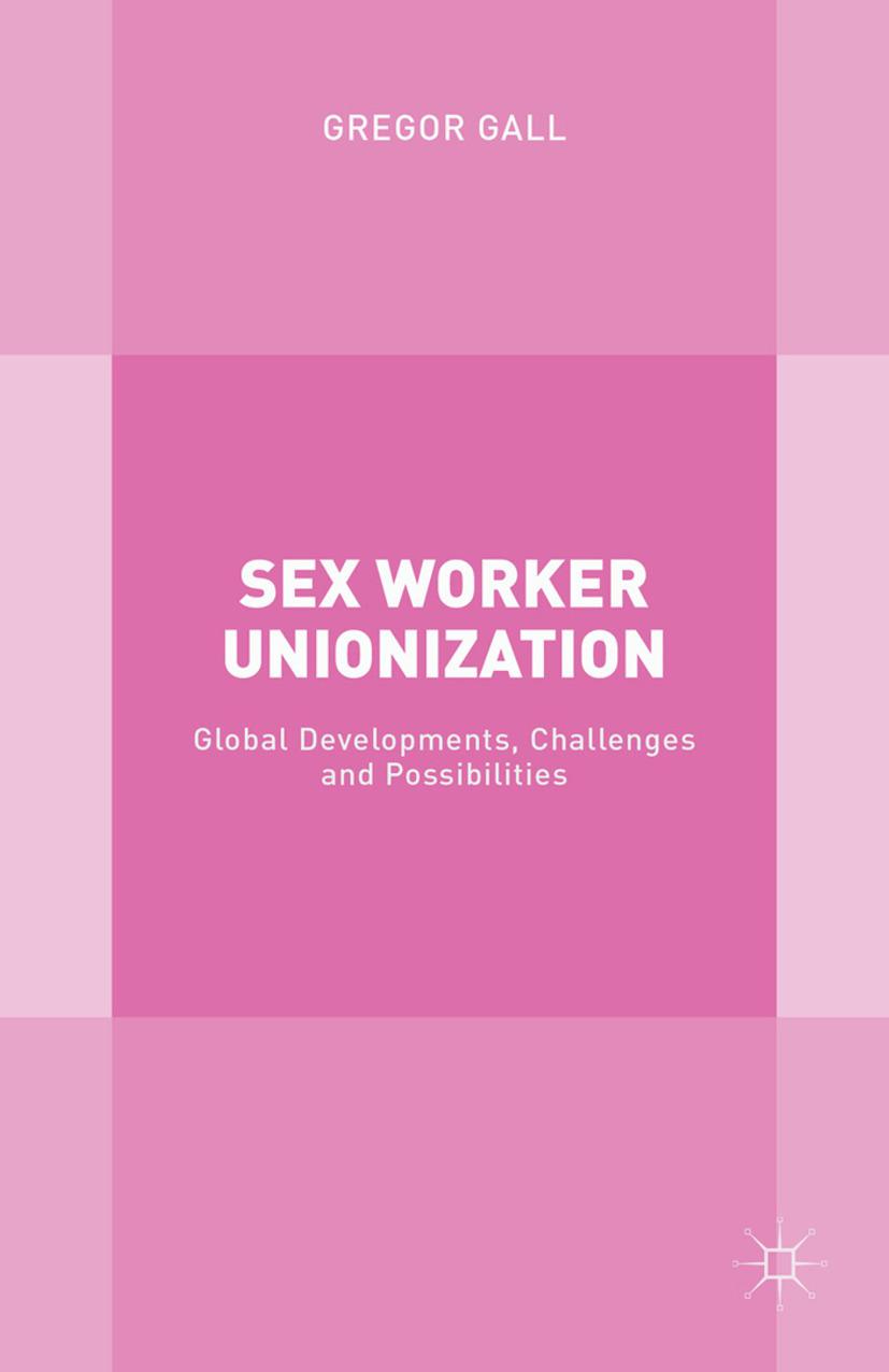 Gall, Gregor - Sex Worker Unionization, ebook