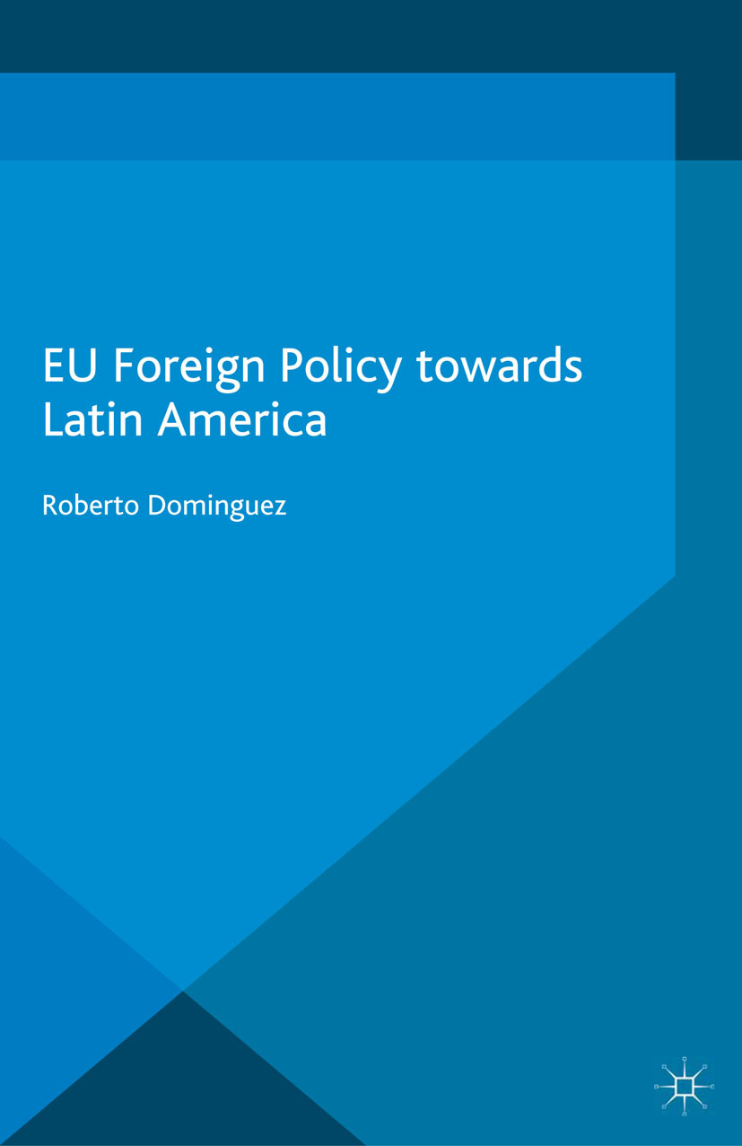 Dominguez, Roberto - EU Foreign Policy towards Latin America, ebook