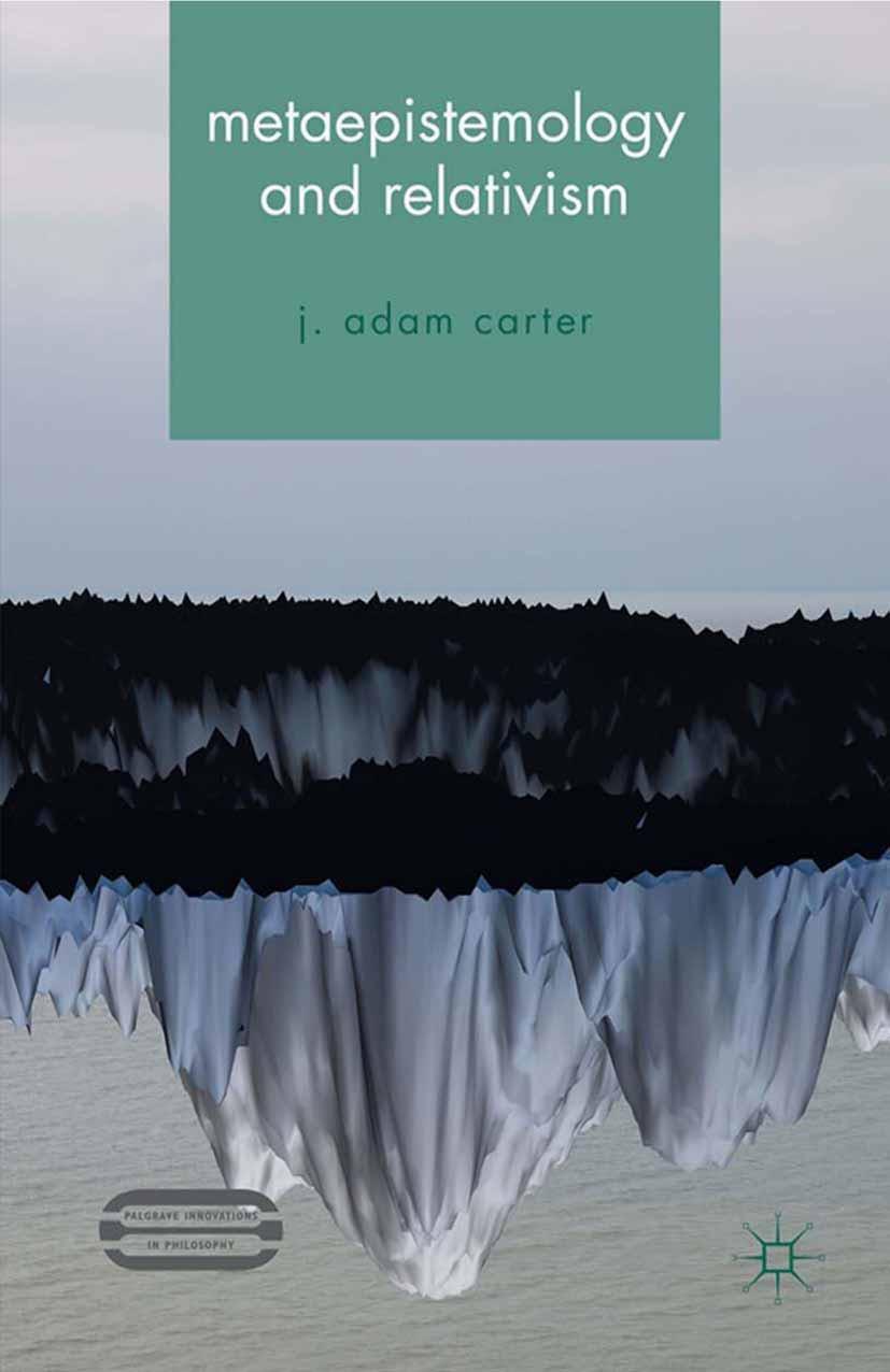Carter, J. Adam - Metaepistemology and Relativism, ebook