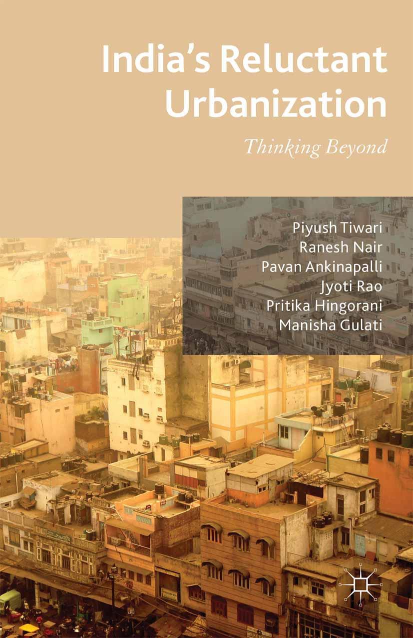 Ankinapalli, Pavan - India's Reluctant Urbanization, ebook