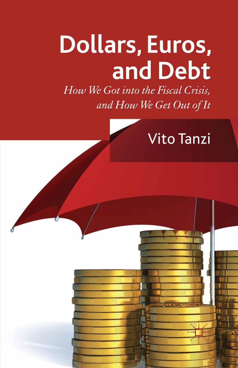 Tanzi, Vito - Dollars, Euros, and Debt, ebook
