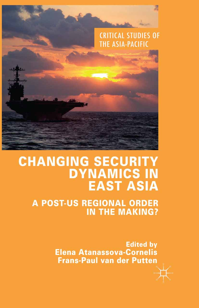 Atanassova-Cornelis, Elena - Changing Security Dynamics in East Asia, ebook