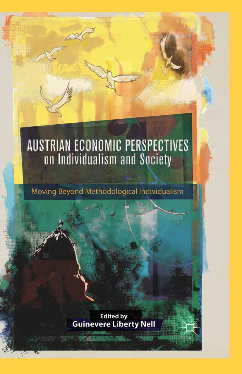 Nell, Guinevere Liberty - Austrian Economic Perspectives on Individualism and Society, ebook