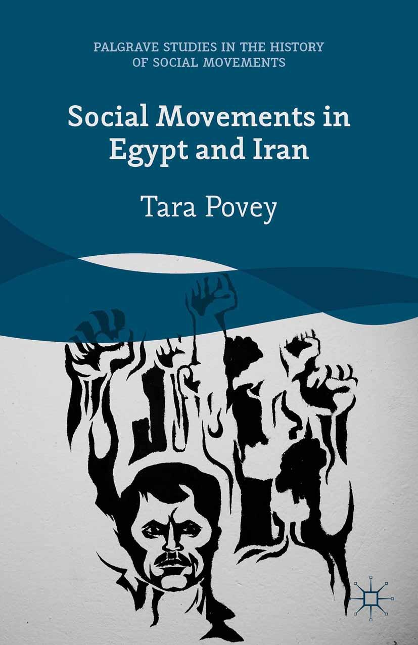Povey, Tara - Social Movements in Egypt and Iran, ebook