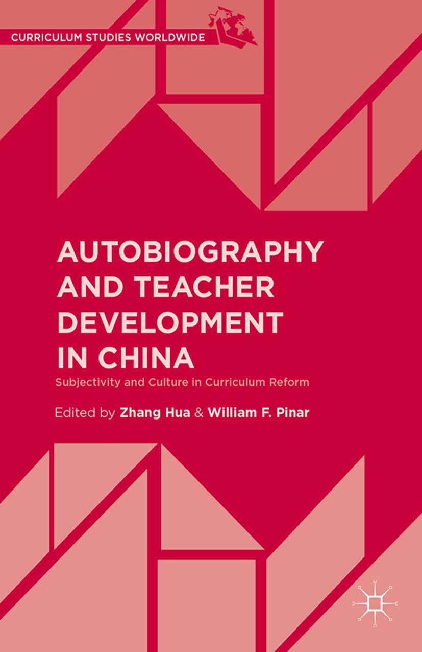 Hua, Zhang - Autobiography and Teacher Development in China, ebook