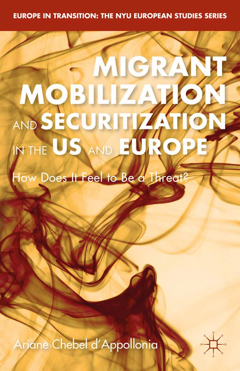d'Appollonia, Ariane Chebel - Migrant Mobilization and Securitization in the US and Europe, ebook