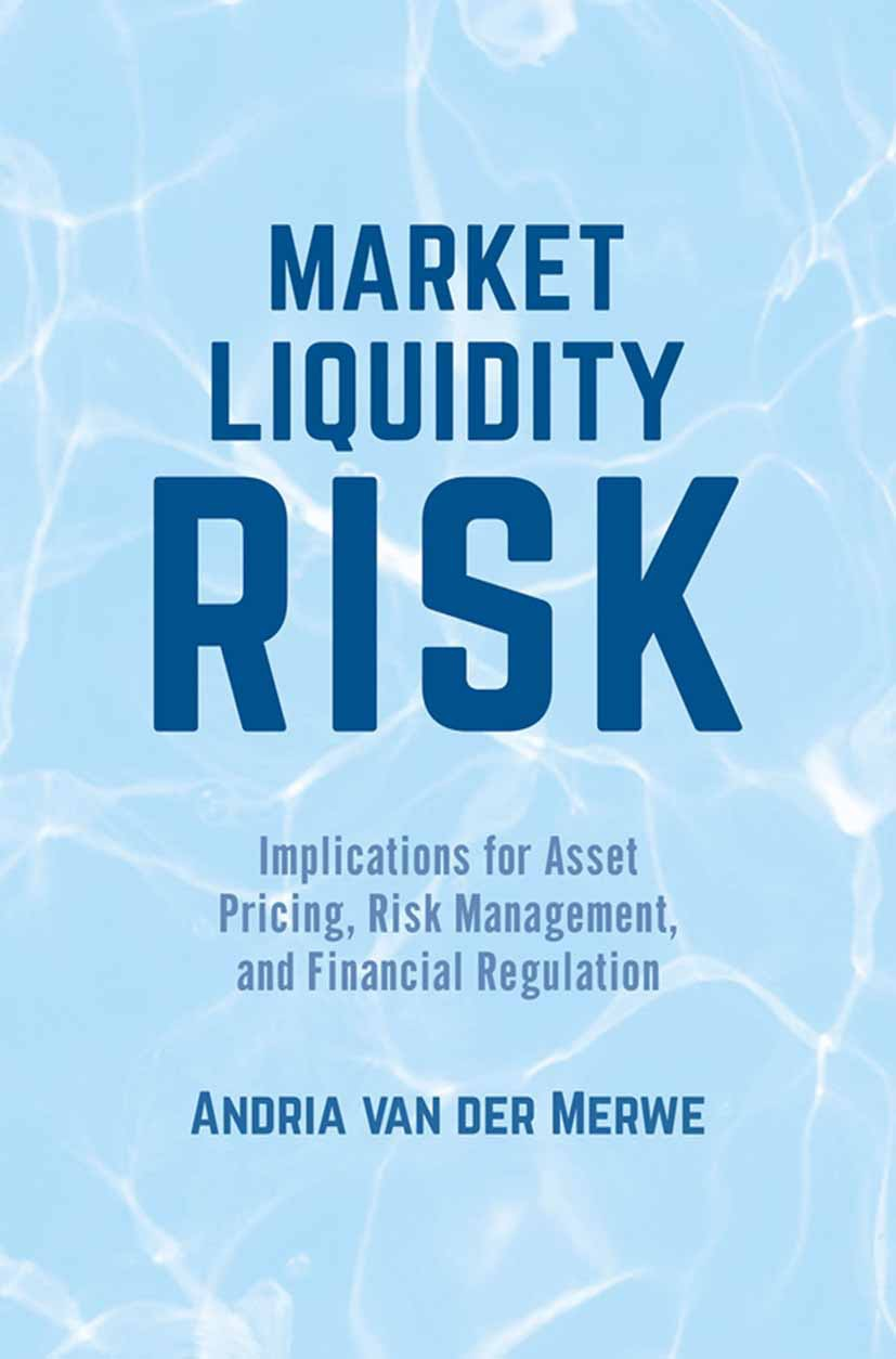 Merwe, Andria - Market Liquidity Risk, ebook