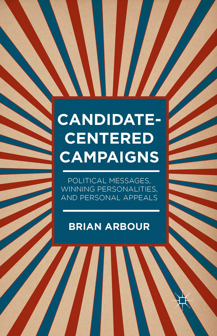 Arbour, Brian - Candidate-Centered Campaigns, ebook