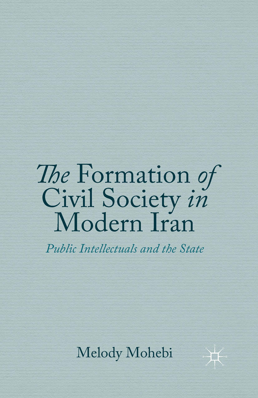 Mohebi, Melody - The Formation of Civil Society in Modern Iran, ebook