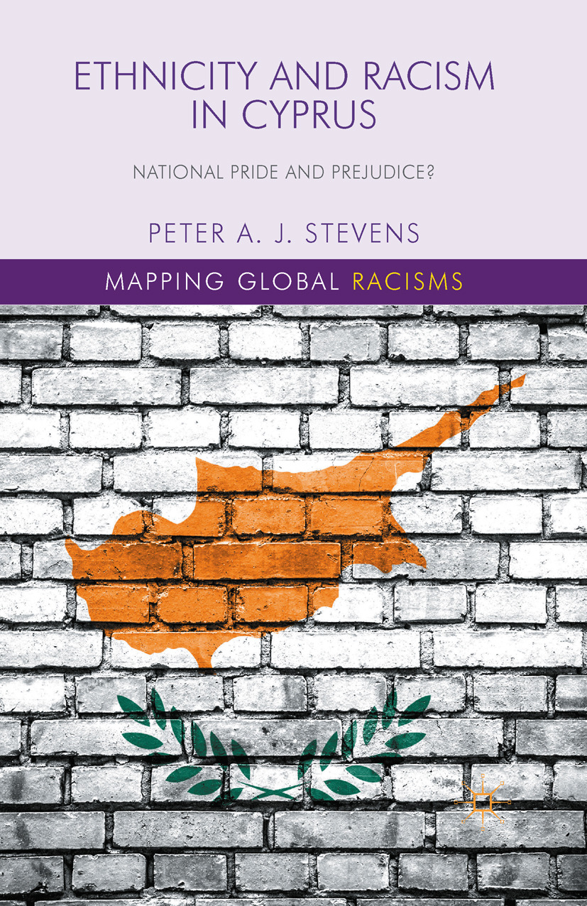 Stevens, Peter A. J. - Ethnicity and Racism in Cyprus, ebook
