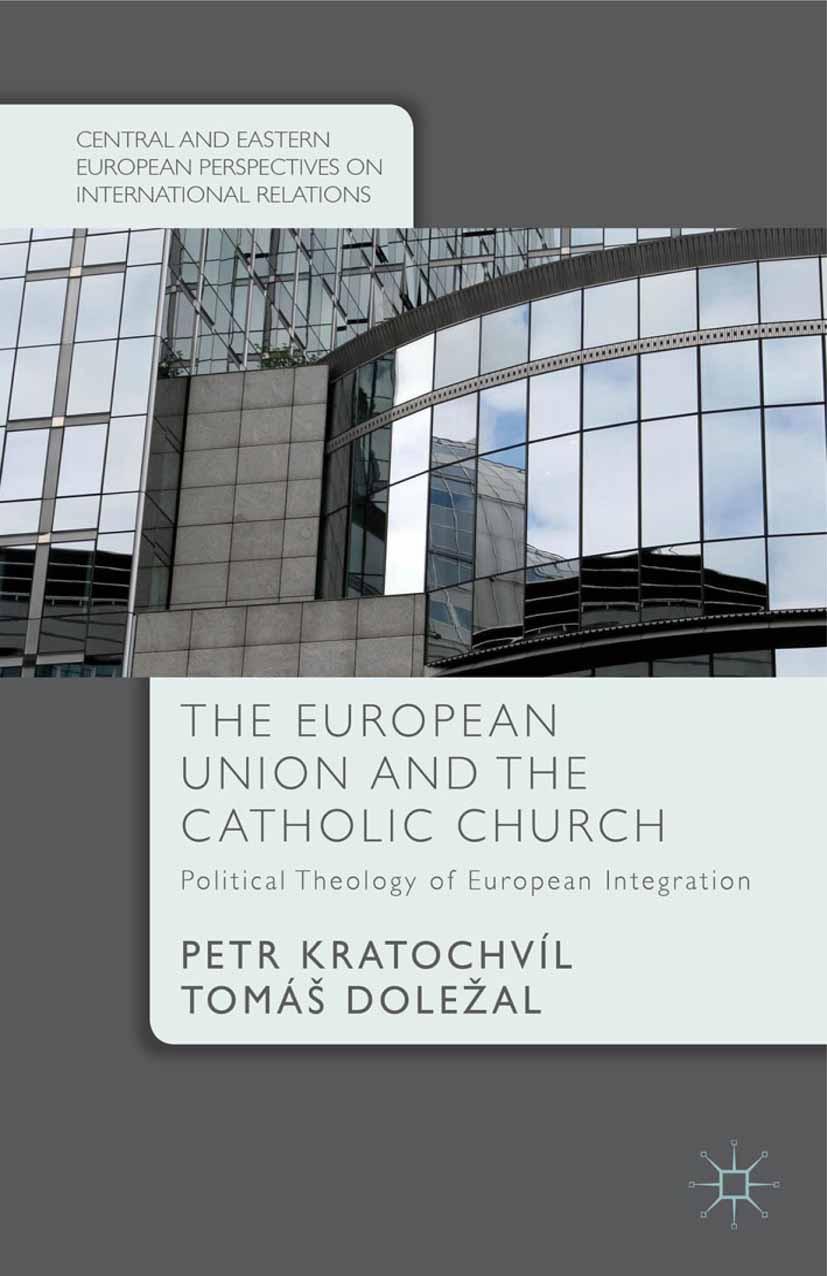 Doležal, Tomáš - The European Union and the Catholic Church, ebook