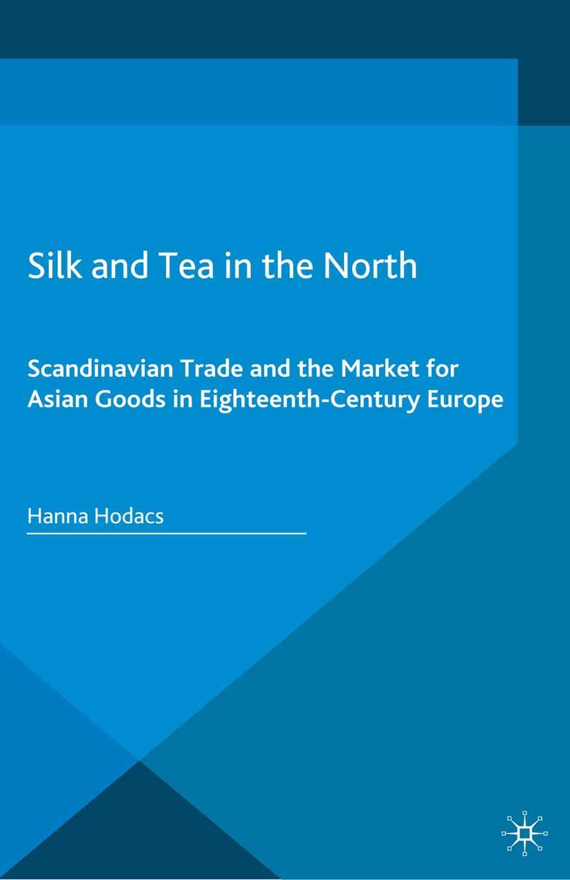 Hodacs, Hanna - Silk and Tea in the North, ebook