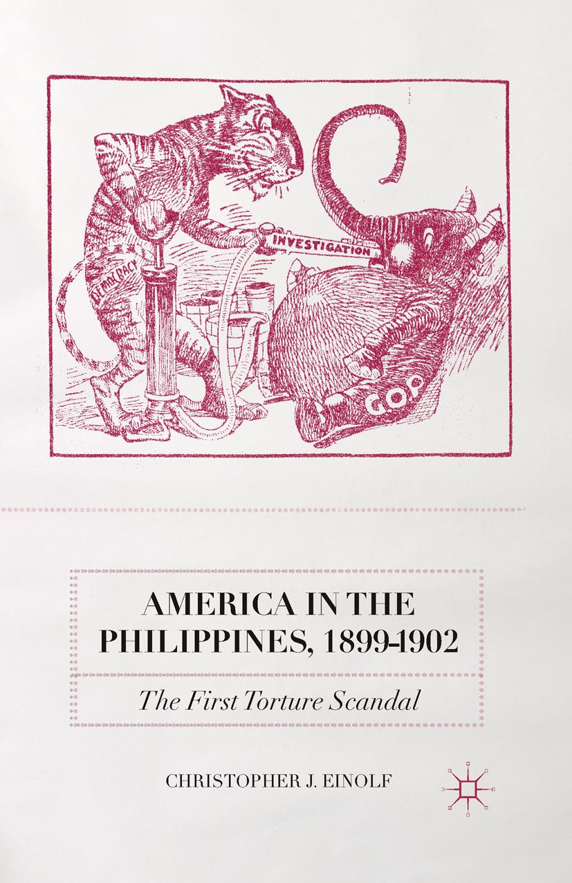 Einolf, Christopher J. - America in the Philippines, 1899–1902, ebook