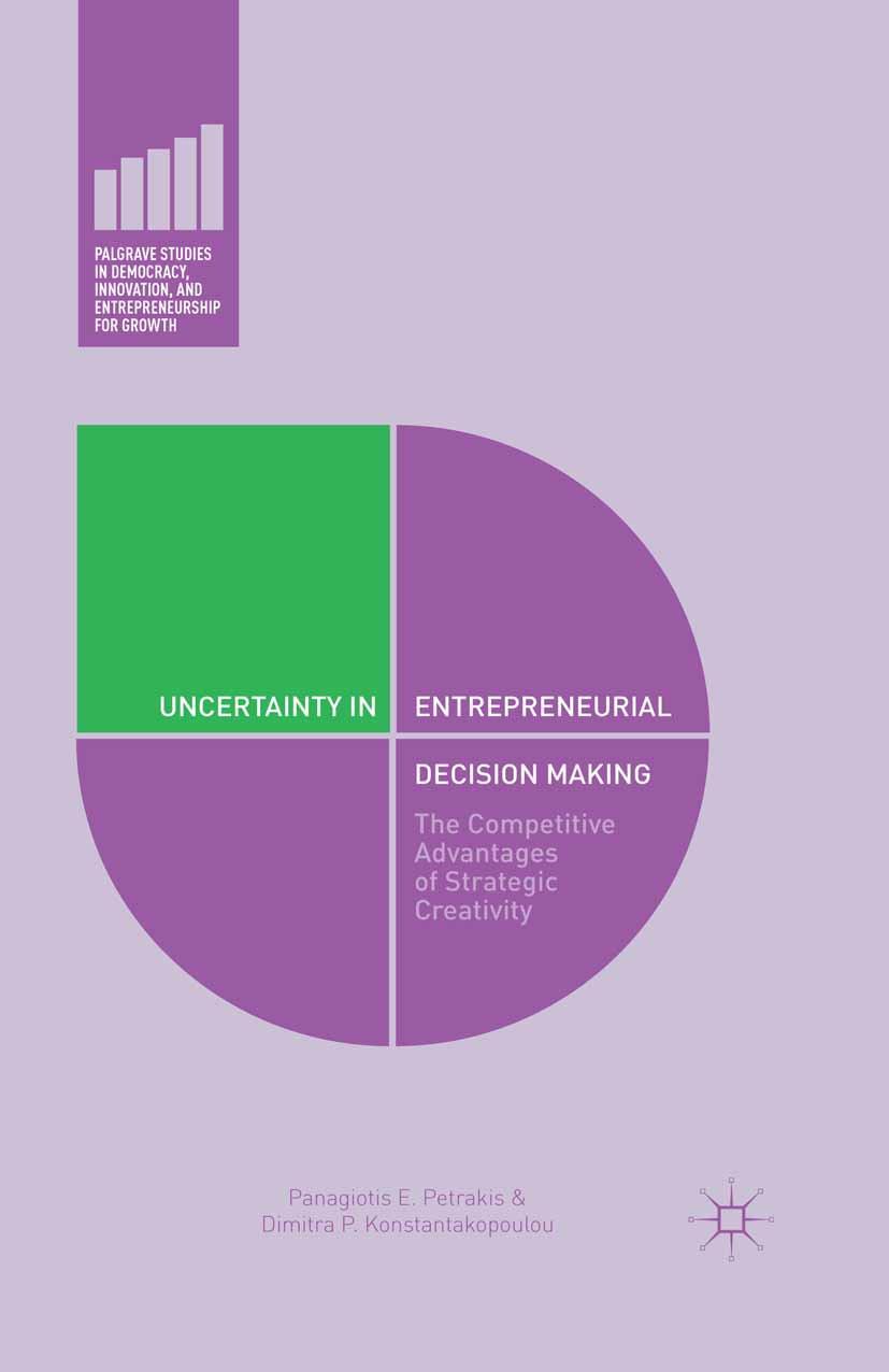Konstantakopoulou, Dimitra P. - Uncertainty in Entrepreneurial Decision Making, ebook