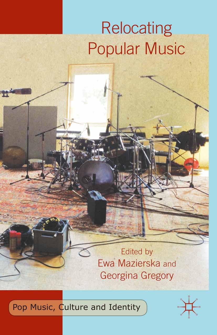 Gregory, Georgina - Relocating Popular Music, ebook