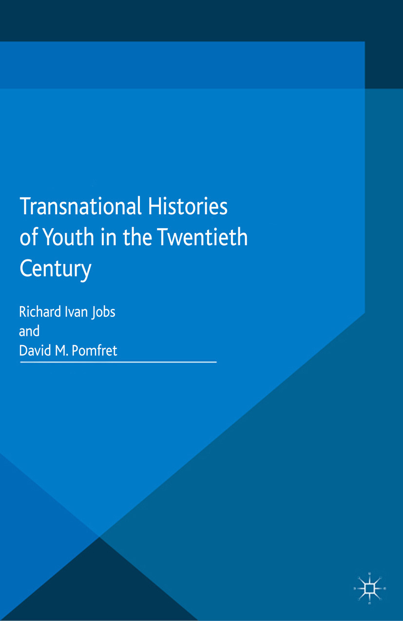 Jobs, Richard Ivan - Transnational Histories of Youth in the Twentieth Century, ebook