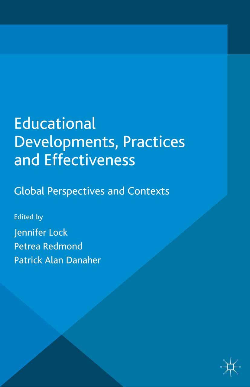 Danaher, Patrick Alan - Educational Developments, Practices and Effectiveness, ebook