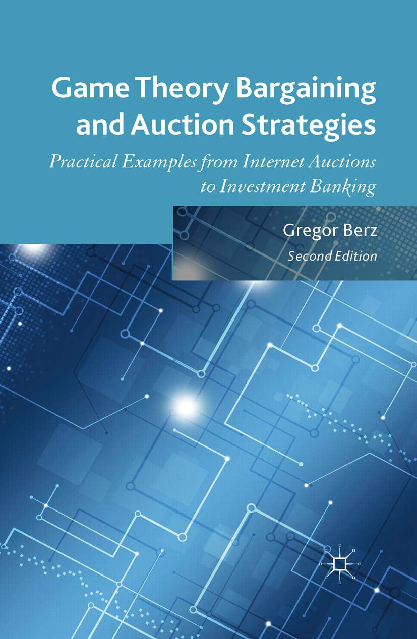 Berz, Gregor - Game Theory Bargaining and Auction Strategies, ebook