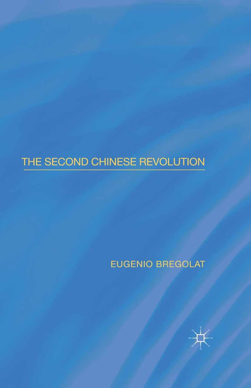 Bregolat, Eugenio - The Second Chinese Revolution, ebook